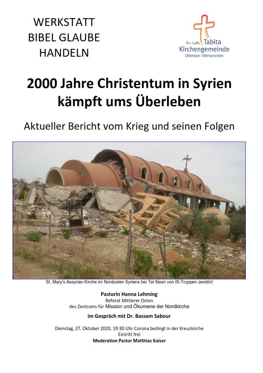 Kreuzkirche: Werkstatt Bibel Glaube Handeln - 200 Jahre Christentum in Syrien.....